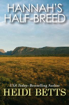 Hannah's Half Breed